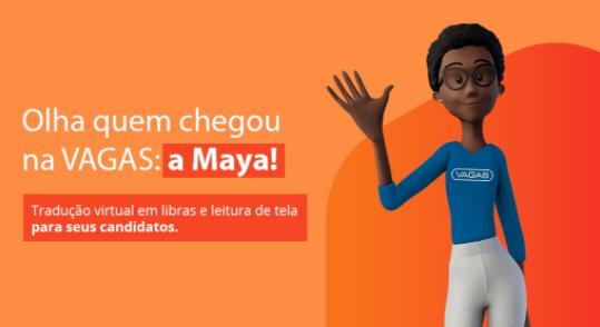 Maya nova tradutora em libras da VAGAS
